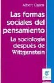 Geekmag.es Las Formas Sociales Del Pensamiento: La Sociologia Despues De Wit Tgenstein Image