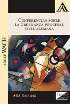 conferencias sobre la ordenanza procesal civil alemana 2017-adolf wach-9789563920284