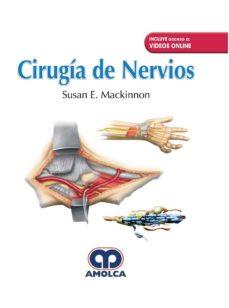 Descargar ebook gratis amazon prime CIRUGIA DE NERVIOS + VIDEOS ONLINE 9789588950884 (Literatura española) PDB de SUSAN E. MACKINNON