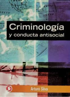Descargar CRIMINOLOGIA Y CONDUCTA ANTISOCIAL gratis pdf - leer online