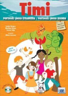 Ebook magazine francais descargar TIMI. LIBRO DEL ALUMNO (+ CUADERNO DE EJERCICIOS + CD) 9789897520884 en español de
