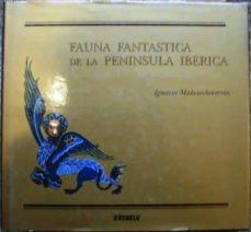 Asdmolveno.it Fauna Fantástica De La Península Ibérica Image