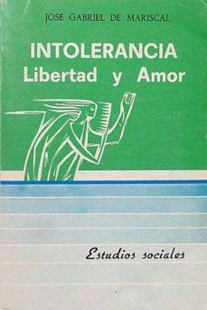 Chapultepecuno.mx Intolerancia, Libertad Y Amor Image
