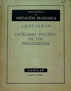 CATECISMO POLITICO DE LOS INDUSTRIALES - SAINT-SIMON | Adahalicante.org