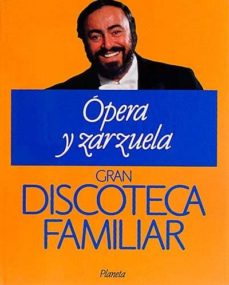 Inmaswan.es Gran Discoteca Familiar. 2 ÓPera Y Zarzuela Image