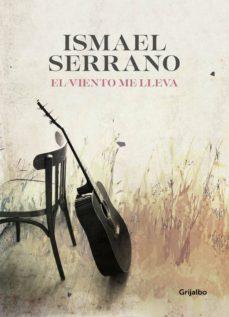 Libros descargados para encender EL VIENTO ME LLEVA (EJEMPLAR FIRMADO POR EL AUTOR) in Spanish 2910022227294