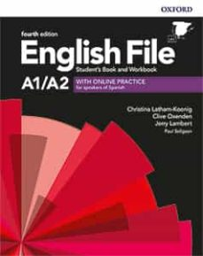 Descargas de ebooks mp3 ENGLISH FILE 4TH EDITION A1/A2. STUDENT S BOOK AND WORKBOOK WITHOUT KEY PACK en español de