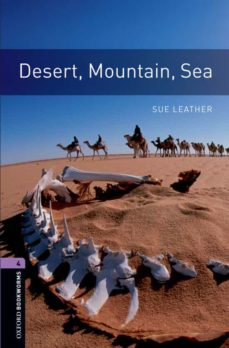 Descargas gratuitas de libros de audio para iPod DESERT, MOUNTAIN, SEA (OBL 4: OXFORD BOOKWORMS LIBRARY) ePub (Literatura española)