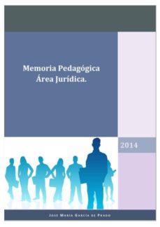 memoria pedagógica ärea jurídica (ebook)-jose maria garcia de prado-9780244418694