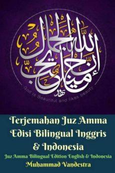 TERJEMAHAN JUZ AMMA EDISI BILINGUAL INGGRIS & INDONESIA (JUZ