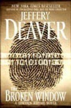 Descarga gratuita de libros electrónicos en el Reino Unido THE BROKEN WINDOW de JEFFREY DEAVER RTF MOBI iBook 9781439101094 (Spanish Edition)