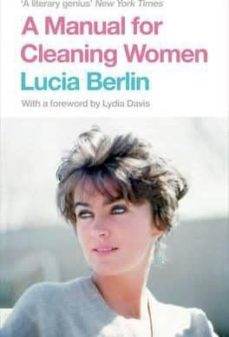 Descarga gratuita de bookworm para pc MANUAL FOR CLEANING WOMEN: SELECTED STORIES 9781447294894