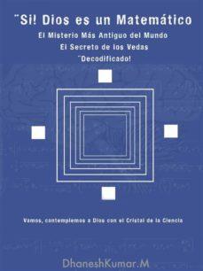 si, dios es un matematico (ebook)-dhanesh kumar-9781547510894
