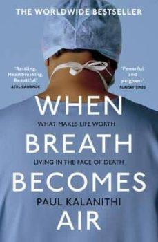 Descargando google books a pdf WHEN BREATH BECOMES AIR ePub en español 9781784701994 de PAUL KALANITHI