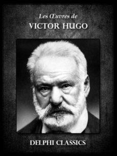 Oeuvres De Victor Hugo Ebook Victor Hugo Descargar Libro