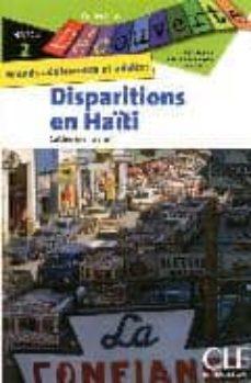 Se reserva en pdf para descarga gratuita. DECOUV DISPARITIONS EN HAITI