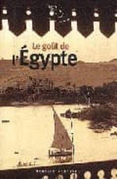 Descarga de libros de dominio público LE GOÛT DE L EGYPTE