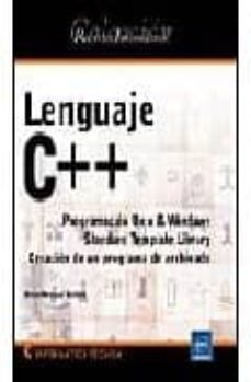 Lofficielhommes.es Lenguaje C++: Programacion Unix Y Windows, Standard Template Libr Ary, Creacion De Un Programa De Archivado (Recursos Informaticos) Image