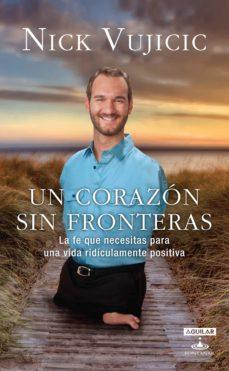 un corazón sin fronteras (ebook)-nick vujicic-9786071128294