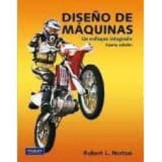 Descargar DISEÃ'O DE MAQUINAS. UN ENFOQUE INTEGRADO gratis pdf - leer online