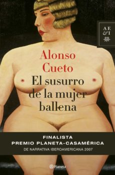 Elmonolitodigital.es El Susurro De La Mujer Ballena (Finalista Premio Iberoamericano Planeta-casa America De Narrativa) Image