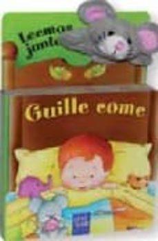 guille come (leemos juntos) (incluye marioneta de dedo)-9788408074694