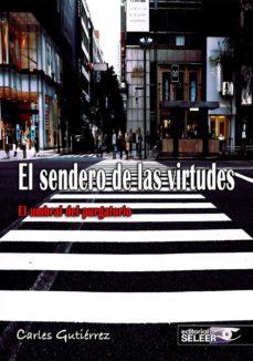 EL SENDERO DE LAS VIRTUDES. EL UMBRAL DEL PURGATORIO - CARLES GUTIERREZ | Triangledh.org