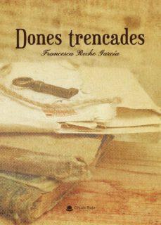 Descargar gratis j2ee ebook DONES TRENCADES 9788413316994 de FRANCESCA  RECHE  GARCIA iBook ePub