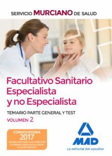 Chapultepecuno.mx Facultativo Sanitario Especialista Y No Especialista Del Servicio Murciano De Salud: Temario Parte General Y Test (Vol. 2) Image