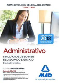 administrativo de la administracion general del estado (turno libre). simulacros de examen del segundo ejercicio (prueba       informatica)-9788414214794