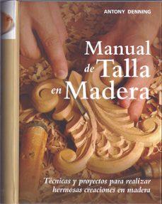 manual de talla en madera-antony denning-9788415053194