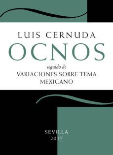 Descargar libros gratis en línea para nook OCNOS; SEGUIDO DE VARIACIONES SOBRE TEMA MEXICANO (3ª ED.) 9788415311294 iBook RTF PDB (Spanish Edition) de LUIS CERNUDA