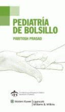 Buenos libros electrónicos para descargar PEDIATRIA DE BOLSILLO (2ª ED.) de PRASAD PARITOSH