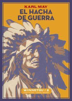 Descarga gratuita de Ebook for Dummies EL HACHA DE GUERRA de KARL MAY (Spanish Edition) FB2 iBook DJVU 9788416034994