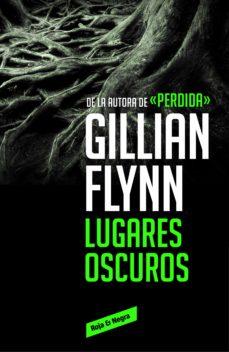 lugares oscuros (ebook)-gillian flynn-9788416195794
