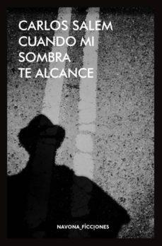 Descargar audiolibros gratis para iPod CUANDO MI SOMBRA TE ALCANCE 9788416259694 (Spanish Edition)