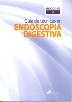 Descargar los mejores libros electrónicos gratuitos GUÍA DE TÉCNICAS EN ENDOSCOPIA DIGESTIVA de  in Spanish MOBI RTF DJVU