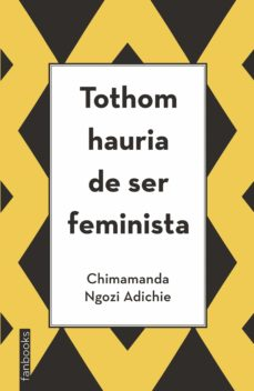 Descargar TOTHOM HAURIA DE SER FEMINISTA gratis pdf - leer online