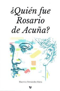 ¿quién fue rosario de acuña? (ebook)-macrino fernandez riera-9788416823994
