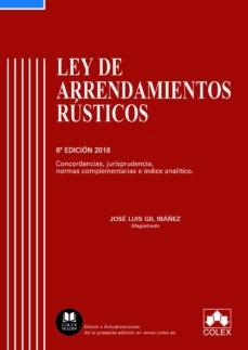 ley de arrendamientos rústicos (6ª ed.)-9788417135294
