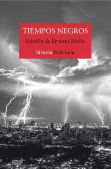 Descarga online de libros TIEMPOS NEGROS PDB RTF 9788417151294 en español de