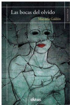 LAS BOCAS DEL OLVIDO - MANUELA GALDON | Triangledh.org