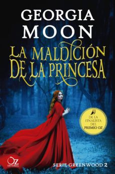 Descargar audio libro mp3 gratis LA MALDICION DE LA PRINCESA (SERIE GREENWOOD 2) de GEORGIA MOON 9788417525194  (Spanish Edition)