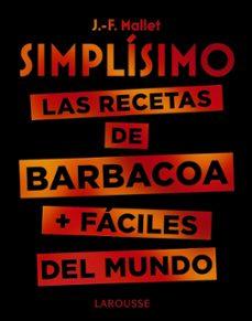 simplísimo: las recetas de barbacoa + fáciles del mundo-jean francois mallet-9788417720094