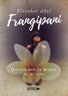 Descarga un libro de google play FRANGIPANI 9788417926694