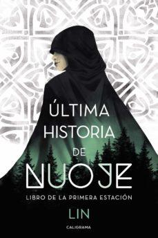 Enlace de descarga de libros (I.B.D.) ULTIMA HISTORIA DE NUOJE. LIBRO DE LA PRIMERA ESTACION