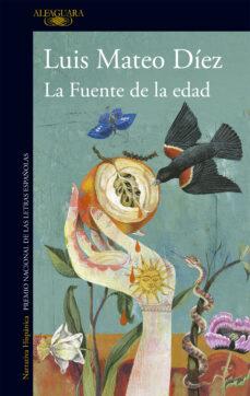 Descargar libros a ipod gratis LA FUENTE DE LA EDAD (EDICION ESPECIAL 30 ANIVERSARIO)