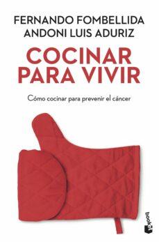 cocinar para vivir-fernando fombellida-andoni luis aduriz-9788423351794
