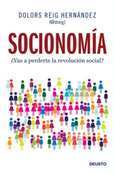 Descargar SOCIONOMIA: Â¿VAS A PERDERTE LA REVOLUCION SOCIAL? gratis pdf - leer online