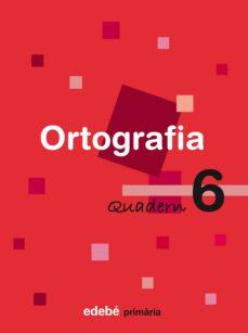 Curiouscongress.es Quadern Ortografia 6 2º Educacio Primaria (Catala) Ed 2007 Image